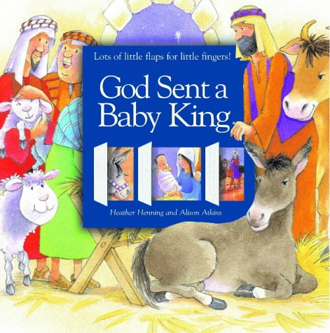 God Sent a Baby King: Heather Henning, Alison