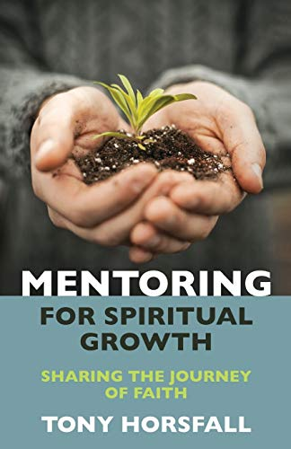 9781841015620: Mentoring for Spiritual Growth