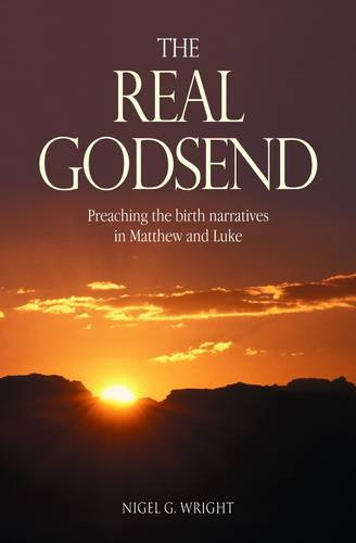 9781841015767: The Real Godsend: Preaching the Birth Narratives in Matthew and Luke