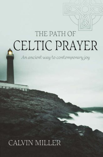 9781841015811: The Path of Celtic Prayer: An Ancient Way to Contemporary Joy