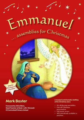 9781841016245: Emmanuel Assemblies for Christmas: A Musical and Dramatic Retelling of the Christmas Story