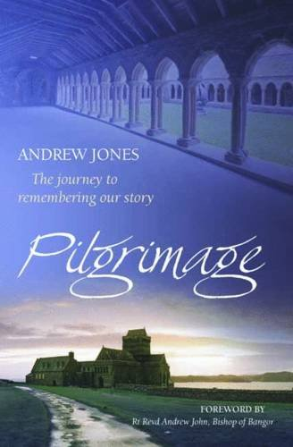 9781841018348: Pilgrimage: The Journey to Remembering Our Story