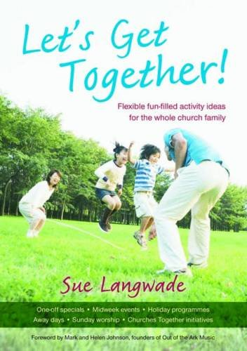 9781841018843: Let's Get Together!: Flexible Fun-filled Activity Ideas for the Whole Church Family