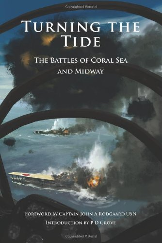 Turning the Tide: The Battle of Coral Sea and Midway (Hardback)