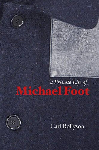9781841023892: A Private Life of Michael Foot