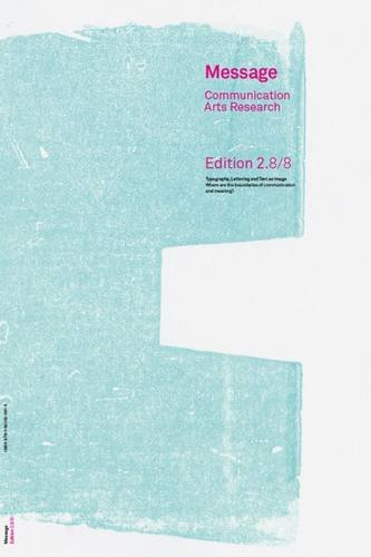 Message Communication Arts Research: Typography, Lettering and: Phyllida Bluemel/ Richard