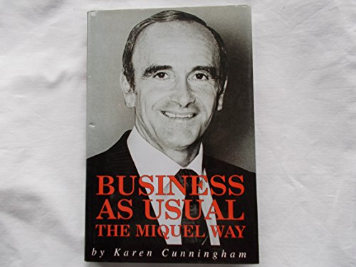 9781841040103: Business as Usual: The Miquel Way