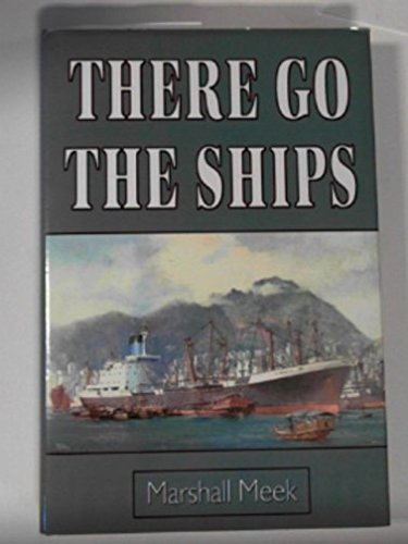 9781841040455: There go the ships