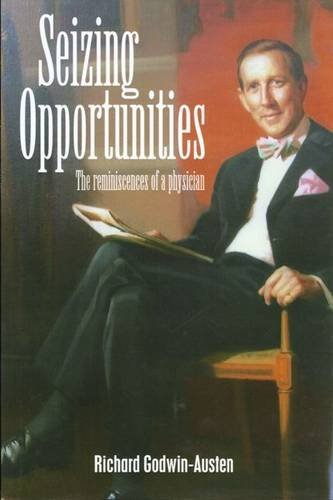 9781841041803: Seizing Opportunities: The Reminiscences of a Physician