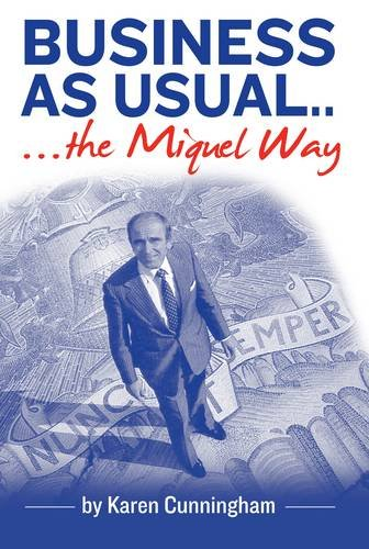 9781841045375: Business as Usual: The Miquel Way