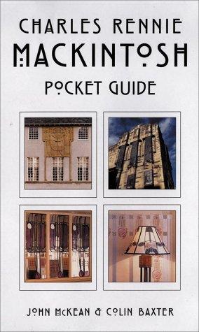 Charles Rennie Mackintosh (Colin Baxter pocket guides): McKean, John