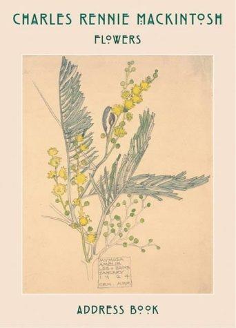 Charles Rennie Mackintosh: Flower Drawings Address Book: Charles Rennie Mackingtosh