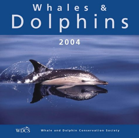 9781841072029: Whales & Dolphins 2004