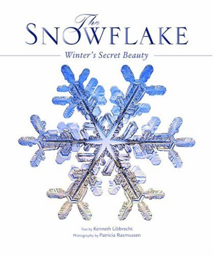 9781841072531: The Snowflake: Winter's Secret Beauty