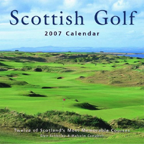 Scottish Golf Calendar (1841073105) by Campbell, Malcolm