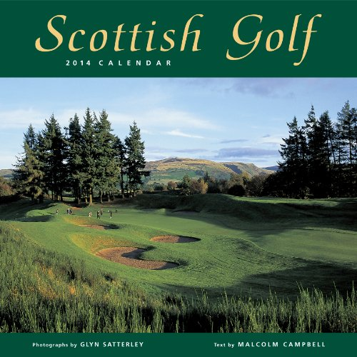 Scottish Golf 2014 Calendar (1841075671) by Campbell, Malcolm