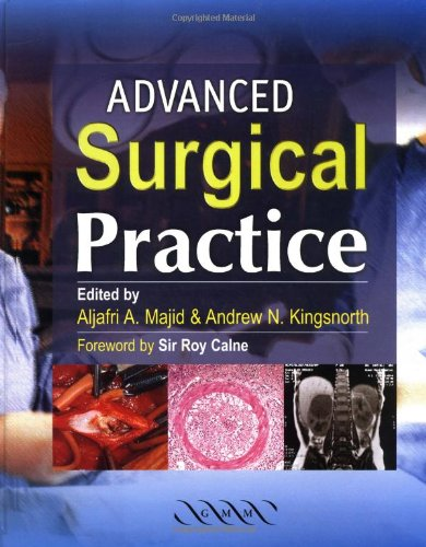 Advanced Surgical Practice (Hardcover): Alijafri Majid