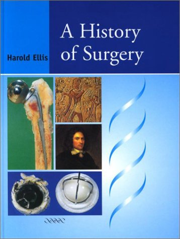 9781841100234: A History of Surgery