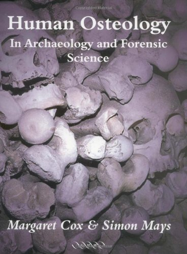 9781841100463: Human Osteology: In Archaeology and Forensic Science