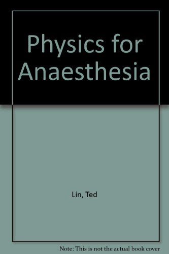 9781841100746: Physics for Anaesthesia