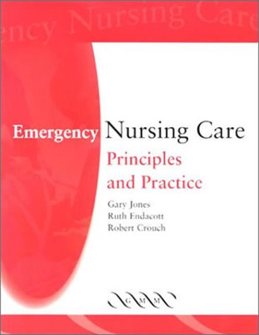 9781841100814: Emergency Nursing Care: Principles and Practice