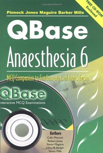 9781841100982: QBase Anaesthesia: Volume 6, MCQ Companion to Fundamentals of Anaesthesia: MCQ Companion to Fundamentals of Anaesthesia v. 6