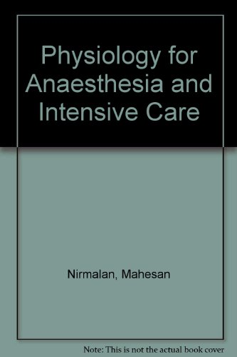 9781841101446: Physiology for Anaesthesia and Intensive Care