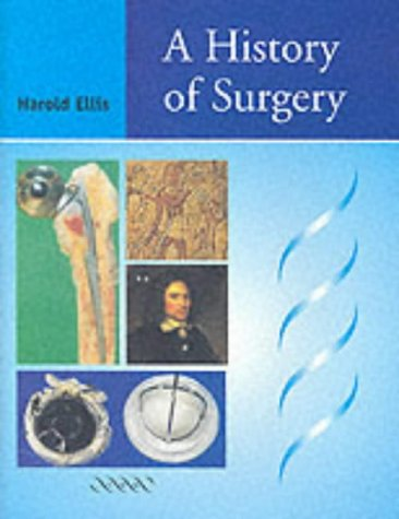 9781841101811: A History of Surgery