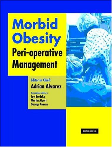 9781841101880: Morbid Obesity: Peri-Operative Management