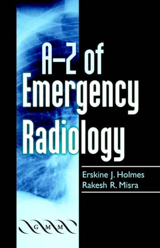 9781841102016: A-Z of Emergency Radiology (A-Z (Cambridge University Press))