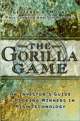 9781841120010: The Gorilla Game: Investor's Guide to Picking Winners in High Technology