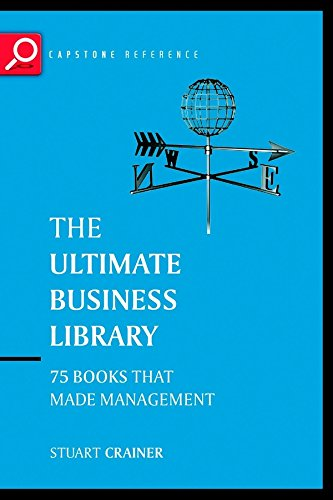 The Ultimate Business Library: The Greatest Books: Crainer, Stuart