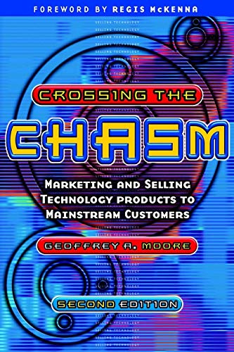 9781841120638: Crossing the Chasm: Marketing and Selling Technology Products to Mainstream Customers (Capstone Trade)
