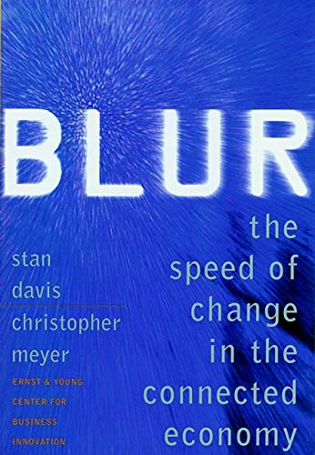 9781841120829: Blur: The speed of change in the connected economy