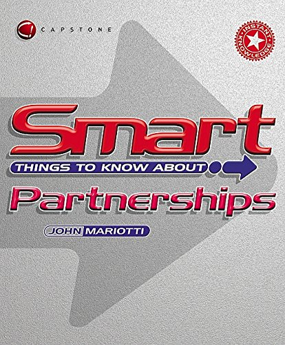 Smart Things to Know About Partnerships (Instant: John L. Mariotti