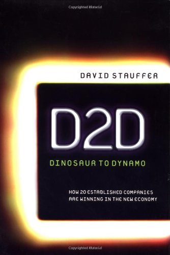 D2D: Dinosaur to Dynamo: How 20 Established Companies Are Winning in the New Economy: Stauffer, ...