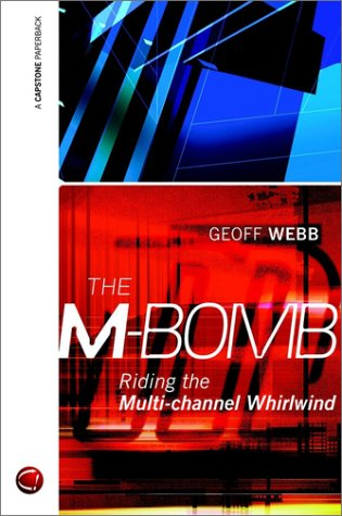 9781841121390: The M-bomb: Riding the Multi-channel Whirlwind