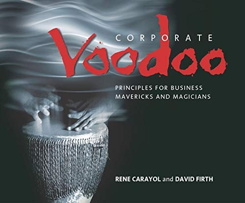 9781841121574: Corporate Voodoo: Business Principles for Mavericks and Magicians