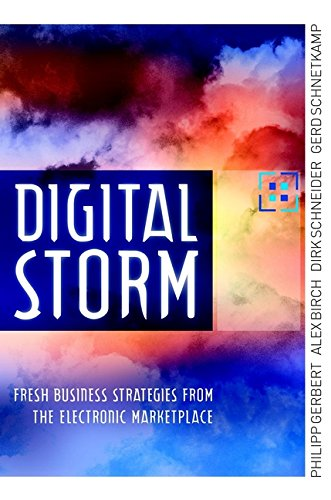 9781841121680: Digital Storm: Fresh Business Strategies from the Electronic Marketplace