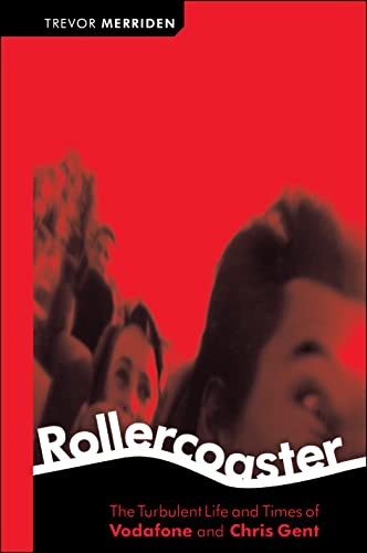 Rollercoaster: The Turbulent Life and Times of: Merriden