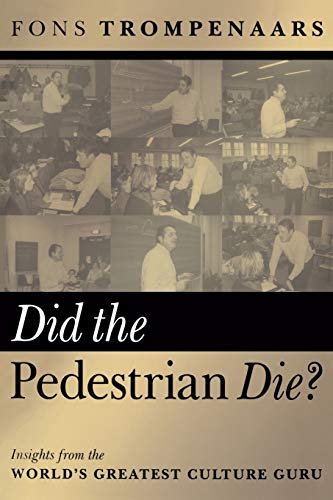 9781841124360: Did the Pedestrian Die: Insights from the World's Greatest Culture Guru: Insights from the World's Greatest Cultural Guru