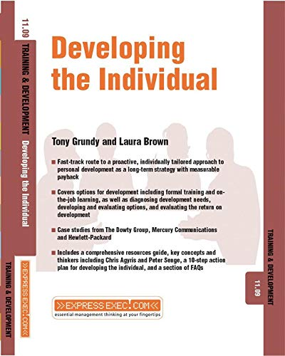 Developing the Individual: Training and Development (ExpressExec) (1841124508) by Tony Grundy; Laura Brown