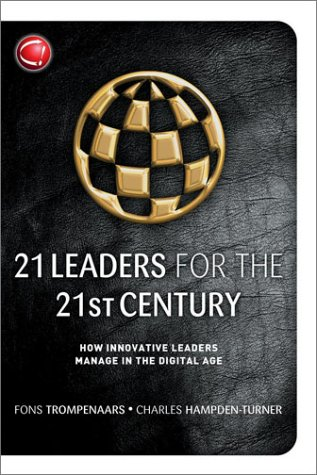 9781841124636: 21 Leaders for the 21st Century: How Innovative Leaders Manage in the Digital Age