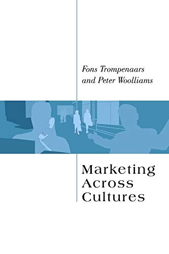 Marketing Across Cultures: Trompenaars, Fons; Woolliams, Peter