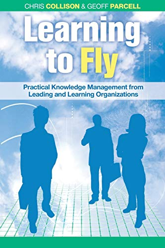 9781841125091: Learning to Fly, with free online content: Practical Knowledge Management from Leading and Learning Organizations