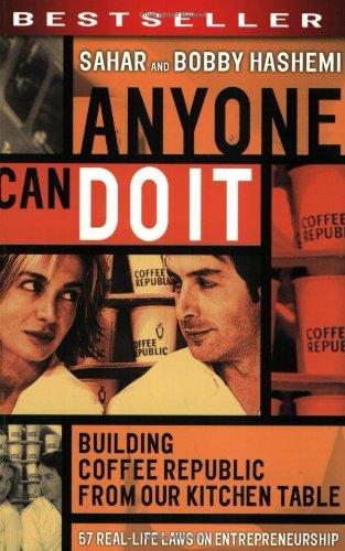 Anyone Can Do It: Building Coffee Republic: Hashemi, Sahar, Hashemi,