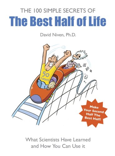 9781841126975: 100 Simple Secrets Of The Best Half Of Life : What Scientists Have Learned And How You Can Use It