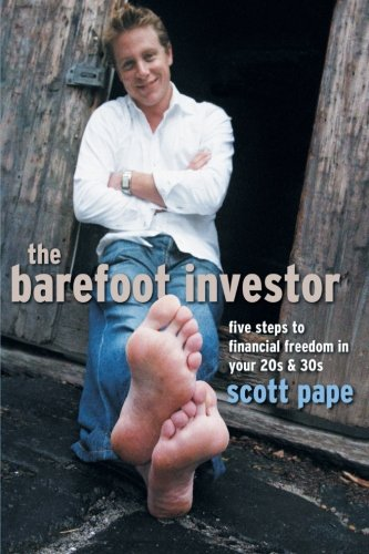 9781841127156: The Barefoot Investor: Five Steps to Financial Freedom in Your 20s and 30s