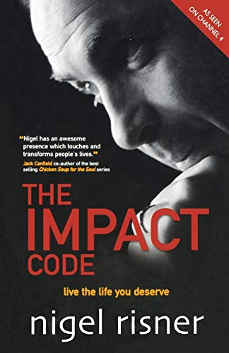 9781841127163: The Impact Code: Live the Life You Deserve