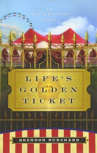 9781841127750: Life's Golden Ticket: An Inspirational Novel